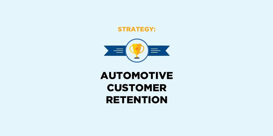 Automotive Customer Retention